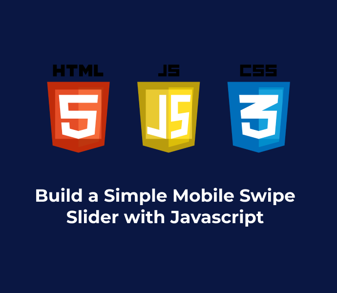 Build a Simple Mobile Swipe Slider with Javascript  Version 2
